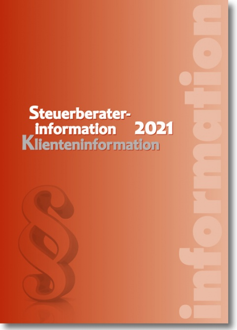 Artikelbild: Steuerberaterinformation / Klienteninformation 2021