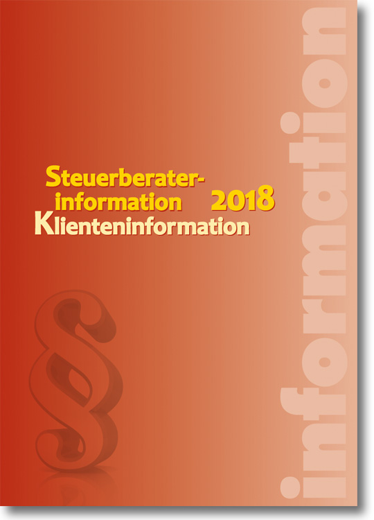 Artikelbild: Steuerberaterinformation / Klienteninformation 2018
